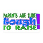 parentstough.png 35x21 Wall Decal