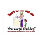 Don't Ask Me - Moms 35x21 Wall Decal