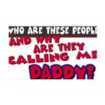 callingdaddy.png 35x21 Wall Decal
