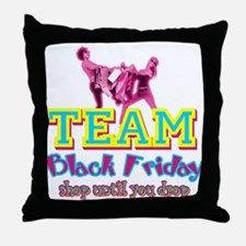 Team Black Friday Throw Pillow