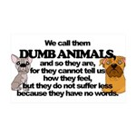 Dumb Animals 35x21 Wall Decal