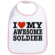 I Love My Awesome Soldier Bib
