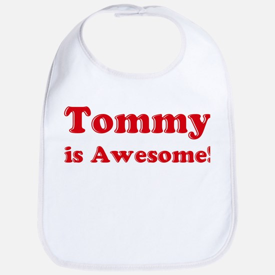 Tommy is Awesome Bib