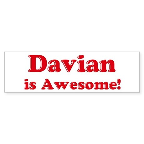 Davian is Awesome Bumper Sticker