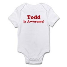 Todd is Awesome Infant Bodysuit