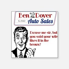 Funny Used Car Sales Like It In The Brown Sticker