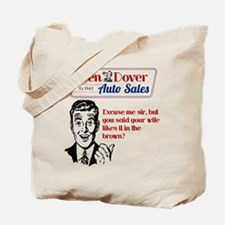 Funny Used Car Sales Like It In The Brown Tote Bag