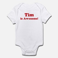 Tim is Awesome Infant Bodysuit