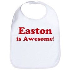 Easton is Awesome Bib