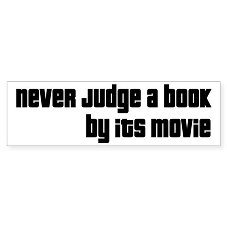 Never Judge A Book By Its Movie Sticker (Bumper)