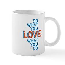 do what you love, inspirational word art print Mug