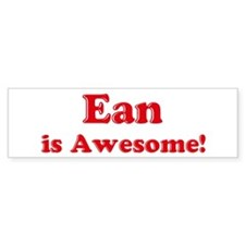 Ean is Awesome Bumper Bumper Sticker