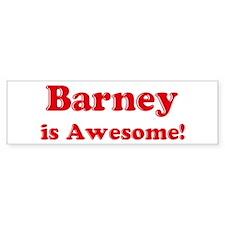 Barney is Awesome Bumper Bumper Sticker