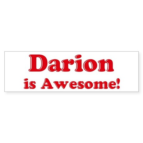 Darion is Awesome Bumper Sticker