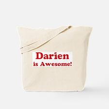 Darien is Awesome Tote Bag