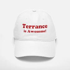 Terrance is Awesome Baseball Baseball Cap