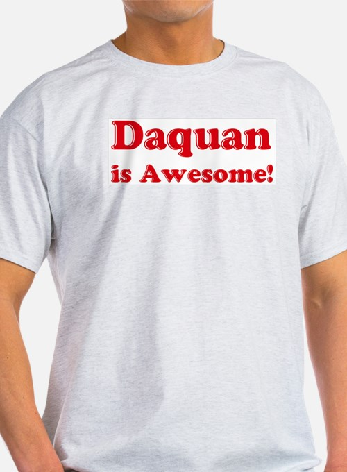 Daquan is Awesome Ash Grey T-Shirt