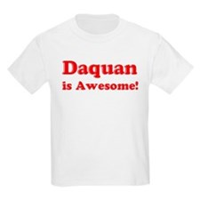 Daquan is Awesome Kids T-Shirt