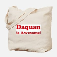 Daquan is Awesome Tote Bag