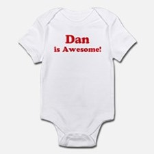 Dan is Awesome Infant Bodysuit