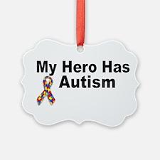 My Hero Has Autism Ornament