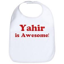 Yahir is Awesome Bib