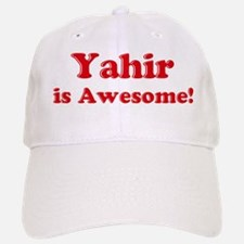 Yahir is Awesome Baseball Baseball Cap