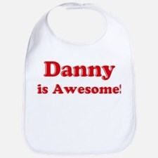 Danny is Awesome Bib