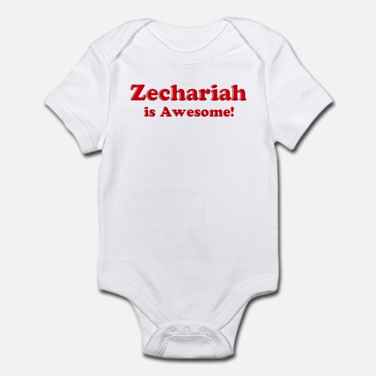 Zechariah is Awesome Infant Bodysuit