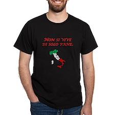 Italian Proverb Bread Alone T-Shirt