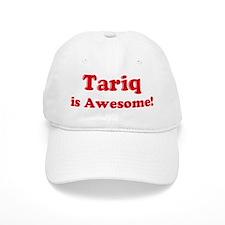 Tariq is Awesome Baseball Cap