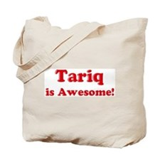 Tariq is Awesome Tote Bag