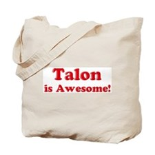 Talon is Awesome Tote Bag