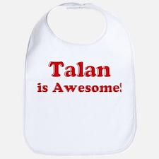 Talan is Awesome Bib