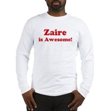 Zaire is Awesome Long Sleeve T-Shirt