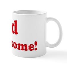 Tad is Awesome Small Mug