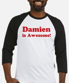 Damien is Awesome Baseball Jersey