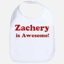 Zachery is Awesome Bib