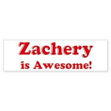 Zachery is Awesome Bumper Bumper Sticker