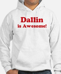Dallin is Awesome Hoodie