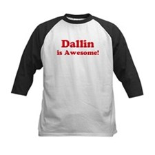 Dallin is Awesome Tee