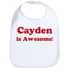 Cayden is Awesome Bib