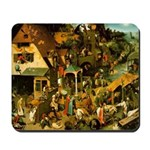 Netherlandish Proverbs Mousepad