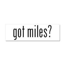 got miles? Car Magnet 10 x 3