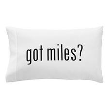 got miles? Pillow Case