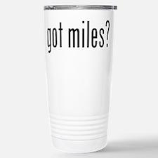 got miles? Travel Mug