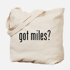got miles? Tote Bag