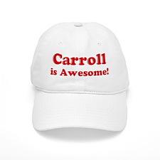 Carroll is Awesome Baseball Cap