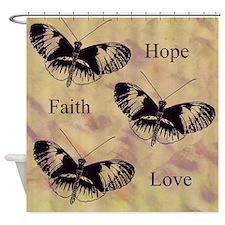 Faith, Hope, Love Butterflies Shower Curtain