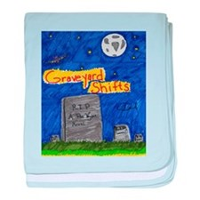 Graveyard Shifts baby blanket